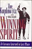 The Winning Spirit, Zoe Koplowitz and Mike Celizic, 0385489870
