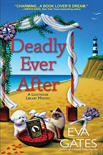 Book Cover: Deadly Ever After: A Lighthouse Library Mystery