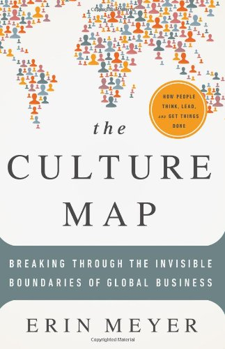 The Culture Map: Breaking Through the Invisible Boundaries of Global Business [Erin Meyer] (Tapa Dura)