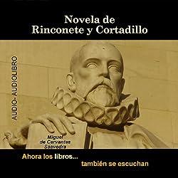 Novela de Rinconete y Cortadillo [The Novel of Rinconete and Cortadillo]