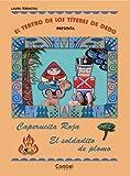 Caperucita Roja / el soldadito de Plomo, Laura Ferracioli, 8498255589
