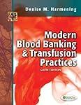 Modern Blood Banking and Transfusion...