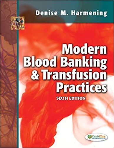 Clinical Laboratory Blood Banking and Transfusion Medicine Practices (Pearson Clinical Laboratory Sc
