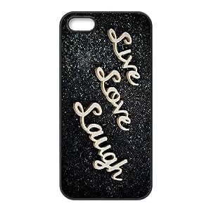 Live Love Laugh iPhone 5 5s Cell Phone Case Black E1301176