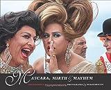 Mascara, Mirth and Mayhem: Independence Day on Fire Island
