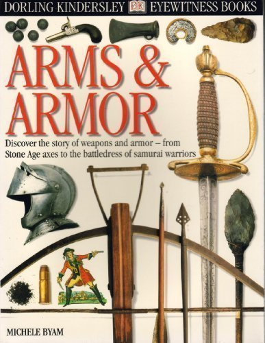 ARMS AND ARMOR (DK Eyewitness ()