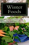 img - for Winter Foods: Recipes and Cooking Tips from Even' Star Farm book / textbook / text book