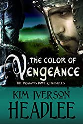 The Color of Vengeance (The Dragon's Dove Chronicles)