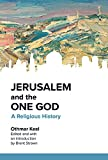 img - for Jerusalem and the One God: A Religious History book / textbook / text book
