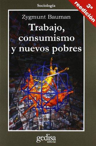 Descargar Libro Trabajo, Consumismo Y Nuevos Pobres Zygmunt Bauman