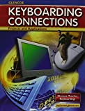 Glencoe Keyboarding Connections : Projects and Applications, Student Edition with Office 2003, McGraw-Hill Staff, 0078748216