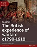 Edexcel A Level History, Paper 3: The British experience of warfare c1790-1918 Student Book + ActiveBook (Edexcel GCE History 2015)