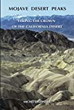 Search : Mojave Desert Peaks: Hiking the Crown of the California Desert