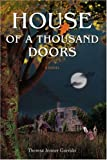 House of a Thousand Doors, Theresa Garrido, 0595401279