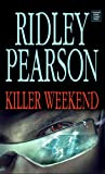 Killer Weekend, Ridley Pearson, 1602850178