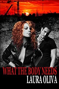What The Body Needs