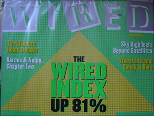 WIRED June 1999 7.06 (Magazine, The Wired Index, Your guide to ...