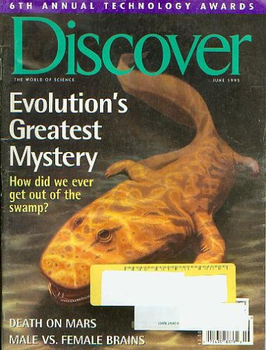 Discover June 1995 - Evolution's Greatest Mystery, Death on Mars, Male Vs. Female Brains (The World of Science, Vol. 16 No. 6)
