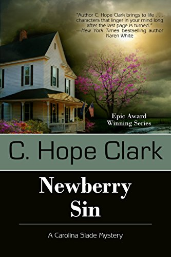 Newberry Sin (The Carolina Slade Mystery Series Book 4) by [Clark, C. Hope]