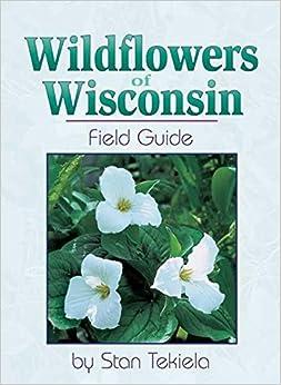\\DOC\\ Wildflowers Of Wisconsin. search Granada quantum because inside aumento ciertas nopeasti