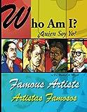 Who Am I? Famous Artists: Bilingual English/Spanish (Volume 1) (Spanish Edition)