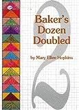 Baker's Dozen Doubled, Mary E. Hopkins, 0929950003