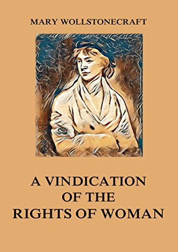 Download for free A Vindication of the Rights of Woman