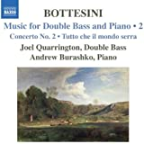 Bottesini: Music for Double Bass & Piano Vol. 2