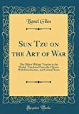 img - for Sun Tzu on the Art of War: The Oldest Military Treatise in the World; Translated From the Chinese With Introduction, and Critical Notes (Classic Reprint) book / textbook / text book