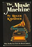 The Music Machine, Roger Karshner, 0840212429
