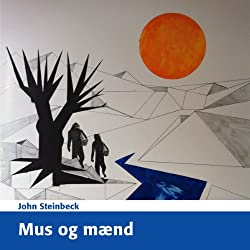 Mus og Mænd [Of Mice and Men]