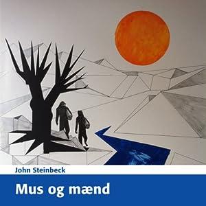 Mus og Mænd [Of Mice and Men] Audiobook