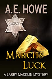 March's Luck (Larry Macklin Mysteries Book 5)