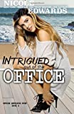Intrigued Out of the Office (Office Intrigue Duet) (Volume 2)