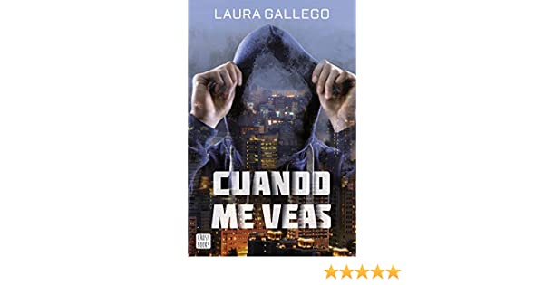 Amazon.com: Cuando me veas (Spanish Edition) eBook: Laura Gallego: Kindle Store