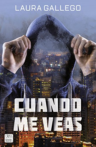 Cuando me veas (Spanish Edition) by [Gallego, Laura]