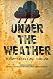 img - for Under The Weather book / textbook / text book