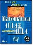 Matematica Aula Por Aula - V. 02 - Trigonometria, Matrizes E Sistemas