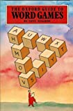 img - for The Oxford Guide to Word Games by Tony Augarde (1984-11-22) book / textbook / text book