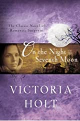 On the Night of the Seventh Moon: The Classic Novel of Romantic Suspense Kindle Edition