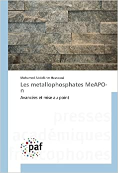 Les metallophosphates MeAPO-n: Avancées et mise au point