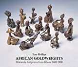 African Goldweights, Tom Phillips, 0500976961