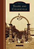 Trappe and Collegeville (Images of America) for sale  Delivered anywhere in USA