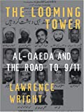 The Looming Tower, Lawrence Wright, 0786292601