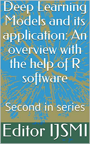 Amazon Com Applicationhelp >> Amazon Com Deep Learning Models And Its Application An