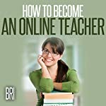 How to Become an Online Teacher: How to Make Money Online |  Bri