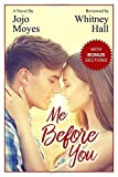 download ebook me before you: a novel by jojo moyes reviewed: take a deeper and more personal l: a novel by jojo moyes reviewed by whitney hall (2016-05-27) pdf epub