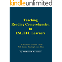 Teaching Reading Comprehension to ESL/EFL Learners: A Practical Classroom Guide (English Edition)