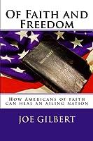 Of Faith and Freedom