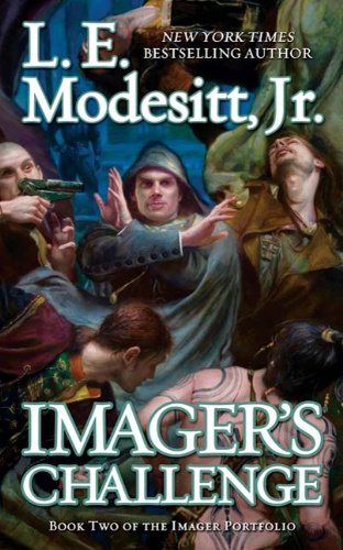(Imager's Challenge: Book Two of the Imager Porfolio (The Imager Portfolio 2))